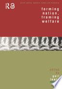 Forming Nation Framing Welfare