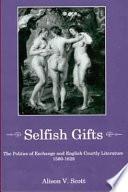 Selfish Gifts