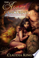 The Alpha s Concubine  Romantic Shifter Fantasy