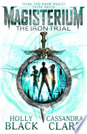 Magisterium  The Iron Trial