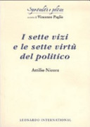 I sette vizi e le sette virtù del politico