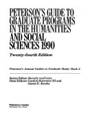Peterson s Guide to Graduate Programs in the Humanities and Social Sciences 1990