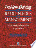 Problem Solving in Business and Management