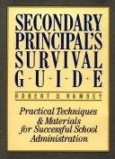 Secondary Principal s Survival Guide