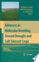 Advances in Molecular Breeding Toward Drought and Salt Tolerant Crops For Drought And Salinity Stress Tolerance This Timely