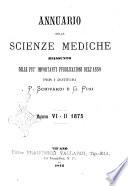 Annuario delle scienze mediche riassunto delle piu importanti pubblicazioni dell'anno
