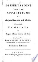 Dissertations Upon the Apparitions of Angels, Daemons, and Ghosts
