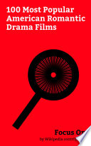 focus on 100 most popular american romantic drama films