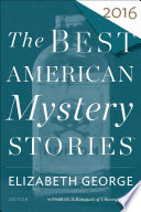 The Best American Mystery Stories 2016 book