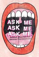 ASK ME ASK ME ASK ME