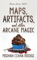 Maps  Artifacts  and Other Arcane Magic