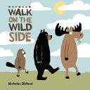 Walk on the Wild Side Book PDF