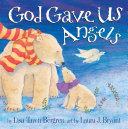 God Gave Us Angels Book
