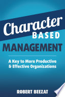 Character Based Management : of the following terms will...