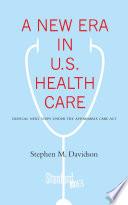 A New Era In U S Health Care