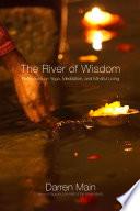 The River of Wisdom