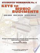 Keys to Music Rudiments  Students  Workbook No  4