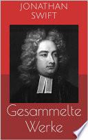 Gesammelte Werke  Vollst  ndige und illustrierte Ausgaben  Gullivers Reisen  Irland  Die B  cherschlacht u v m