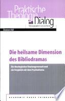 Die heilsame Dimension des Bibliodramas