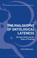 The Philosophy of Ontological Lateness