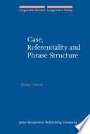 Case, Referentiality, and Phrase Structure
