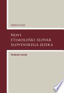 Novi etimološki slovar slovenskega jezika. Poskusni zvezek