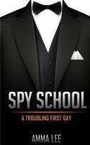 Spy School   1