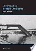 Understanding Bridge Collapses