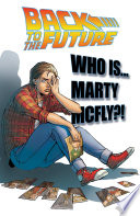 Back To the Future  Who Is Marty McFly