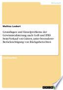 Grundlagen und Einzelprobleme der Gewinnrealisierung nach GoB und IFRS beim Verkauf von G  tern  unter besonderer Ber  cksichtigung von R  ckgaberechten