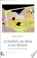 Le football  ses dieux et ses d  mons