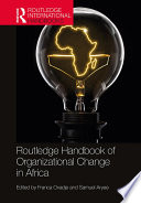 Routledge Handbook Of Organizational Change In Africa
