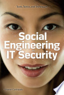 Social Engineering in IT Security  Tools  Tactics  and Techniques