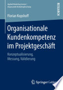 Organisationale Kundenkompetenz im Projektgeschäft