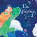 Das Babyeinhorn Manifest - Baby Unicorn German