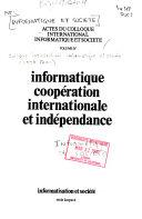 illustration du livre Actes du Colloque international Informatique et société: Informatique, coopération internationale et indépendance