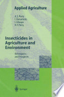 Insecticides in Agriculture and Environment
