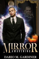 Mirror Awakening
