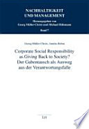 Corporate social responsibility as giving back to society?