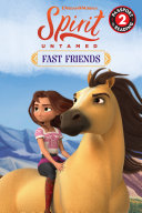 Spirit Untamed: Fast Friends Book