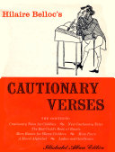 CAUTIONARY VERSES Which Hilaire Belloc S Admirers Have