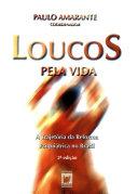 download ebook loucos pela vida: a trajetória da reforma psiquiátrica no brasil pdf epub