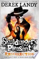 Resurrection (Skulduggery Pleasant, Book 10) by Derek Landy