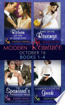 Modern Romance October 2016 Books 1 4  The Return of the Di Sione Wife   Baby of His Revenge   The Spaniard s Pregnant Bride   A Cinderella for the Greek  Mills   Boon e Book Collections