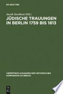 Jüdische Trauungen in Berlin 1759 bis 1813