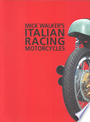 Mick Walker s Italian Racing Motorcycles