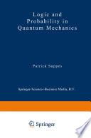 Logic and Probability in Quantum Mechanics