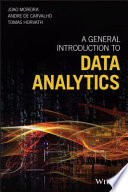 A General Introduction To Data Analytics