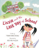 Lizzie and the Last Day of School Book PDF