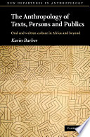 The Anthropology of Texts  Persons and Publics